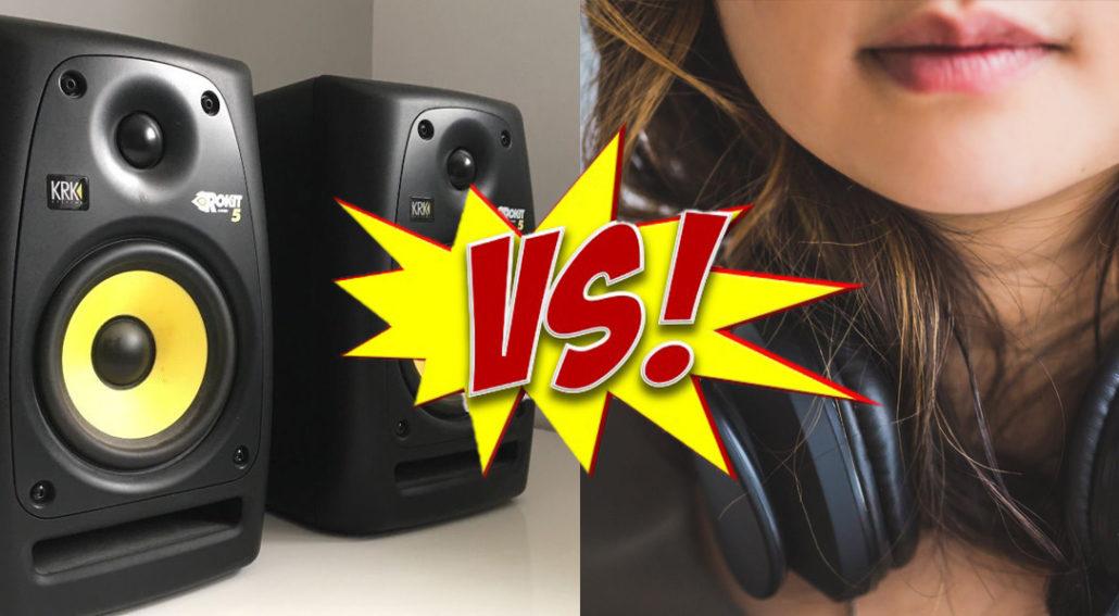 Headphones Versus Monitors