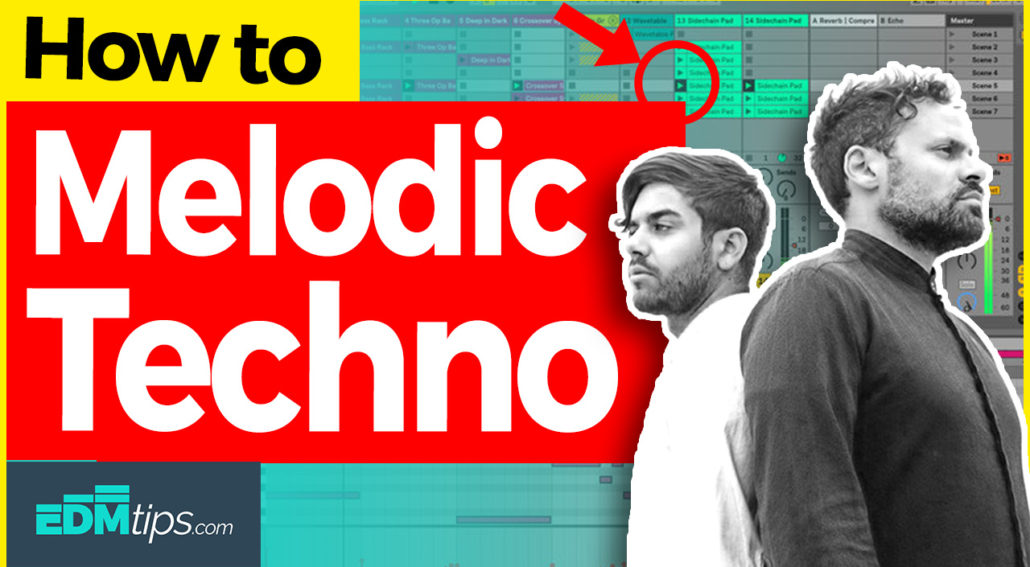 how to make melodic techno