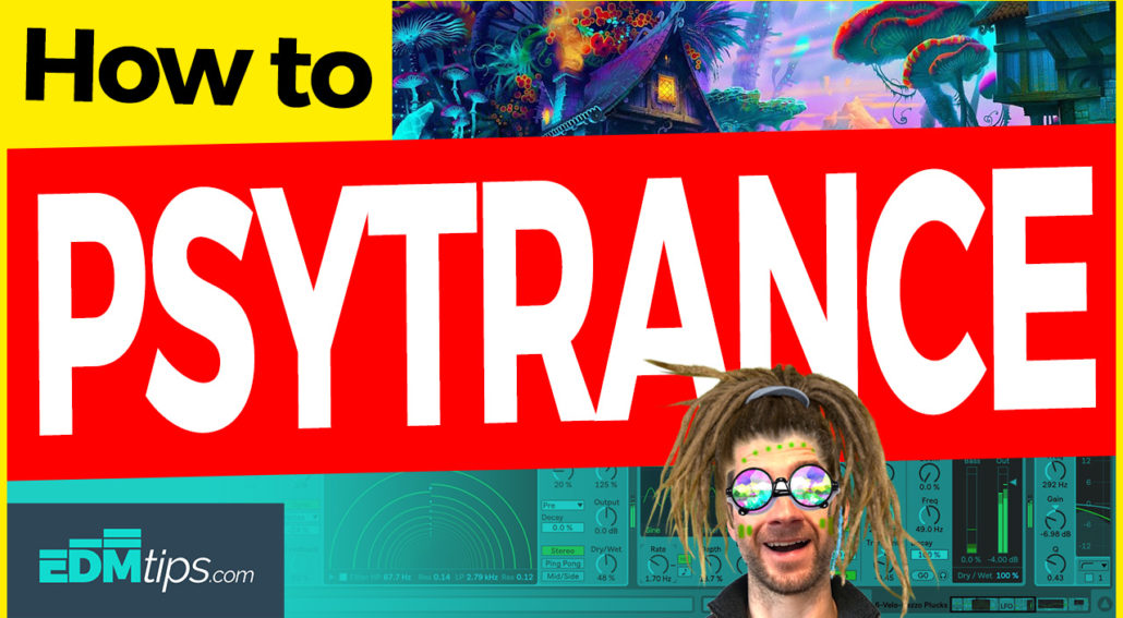 how-to-make-psytrance